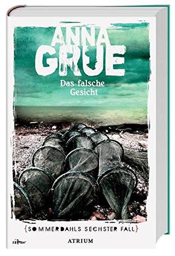 Anna Grue Dan Sommerdahl Das falsche Gesicht