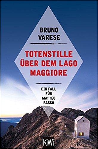 Bruno Varese Totenstille über dem Lago Maggiore
