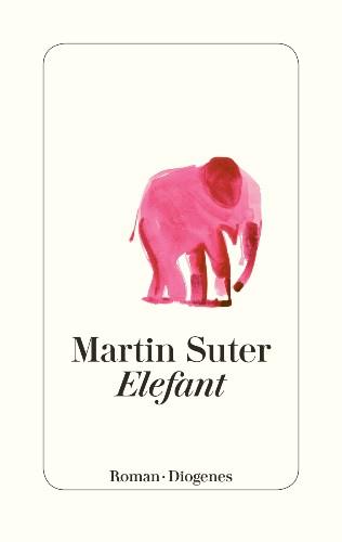 Martin Suter Elefant