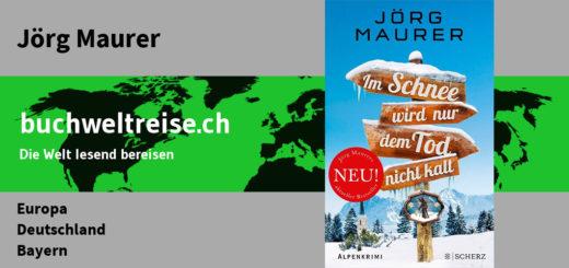 Jörg Maurer Jennerwein Im Schnee wird nur dem Tod nicht kalt