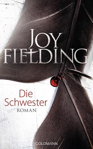 Joy Fielding Die Schwester