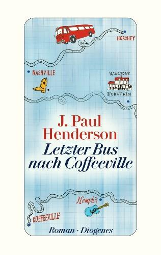J Paul Henderson Letzter Bus nach Coffeeville