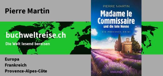 Pierre Martin Madame le Commissaire und die tote Nonne