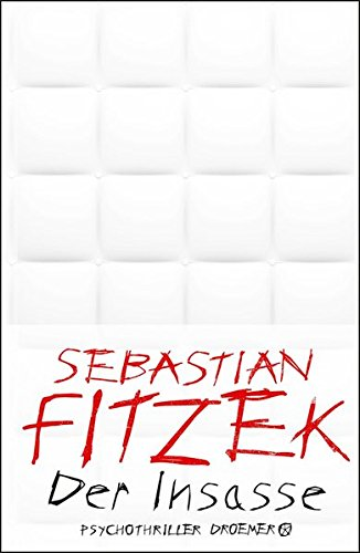 Sebastian Fitzek Der Insasse