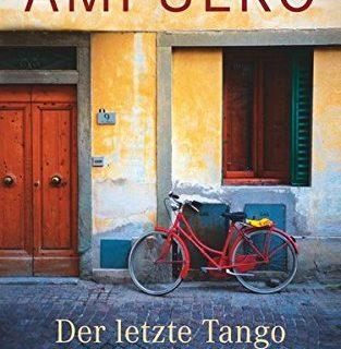 Roberto Ampuero Der letzte Tango des Salvador Allende