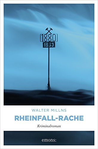 Walter Millns Rheinfall-Rache