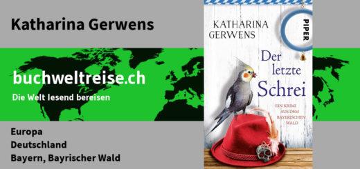 Katharina Gerwens Der letzte Schrei