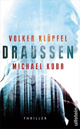 Volker Klüpfel Michael Kobr Draussen