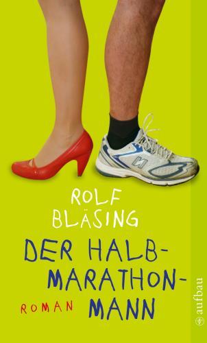 Rolf Bläsing Der Halbmarathonmann