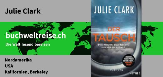 Julie Clark Der Tausch